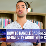 How to handle bad press & online negativity about your company.