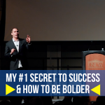 #1 Secret to Success & How to Be Bolder! – UNCW Talk