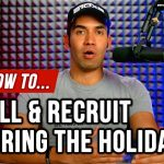 How to sell & recruit during the holidays in Network Marketing.